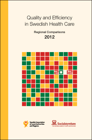 Quality and Efficiency in Swedish Health Care - Regional Comparisons 2012 i gruppen Hälso- och sjukvård hos SKL Fastigheter och Service AB (7164-949-2)